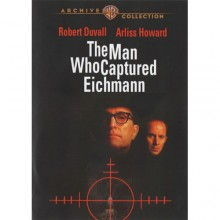 The Man Who Captured Eichmann